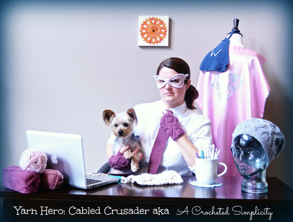 Yarn Hero: Cabled Crusader aka A Crocheted Simplicity