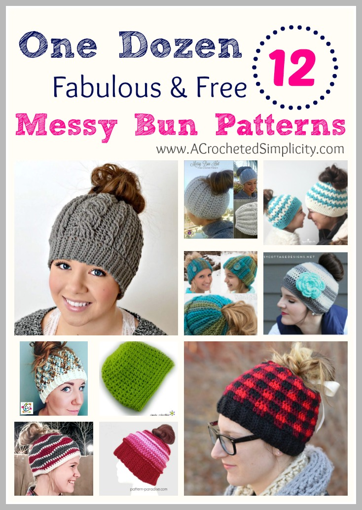 One Dozen 12 Fabulous Free Messy Bun Hat Crochet Patterns A