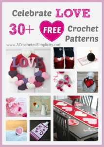 30+ Free Crochet Patterns to Celebrate LOVE & Valentine's Day