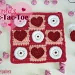 Free Crochet Pattern Cupid's Tic-Tac-Toe by Tia Davis