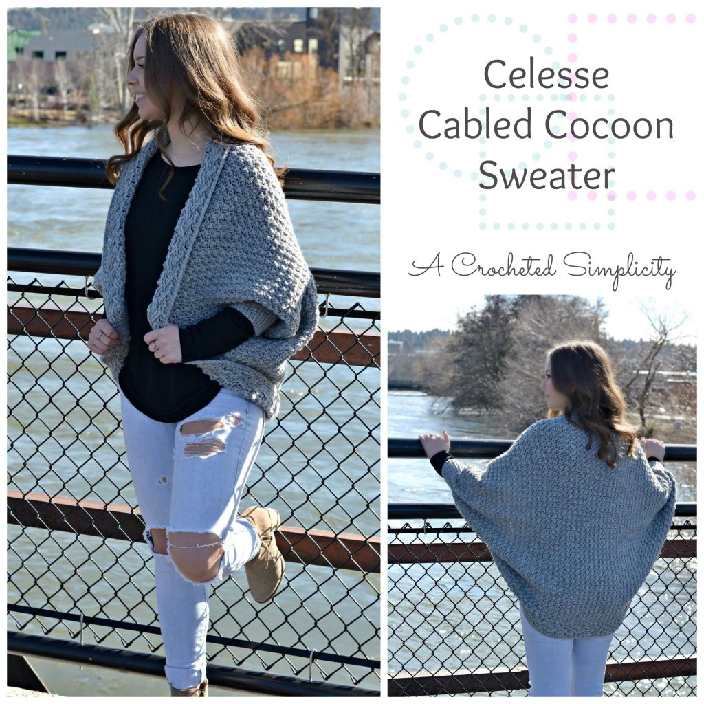 New Crochet Pattern - Celesse Cabled Cocoon Sweater - A Crocheted ...