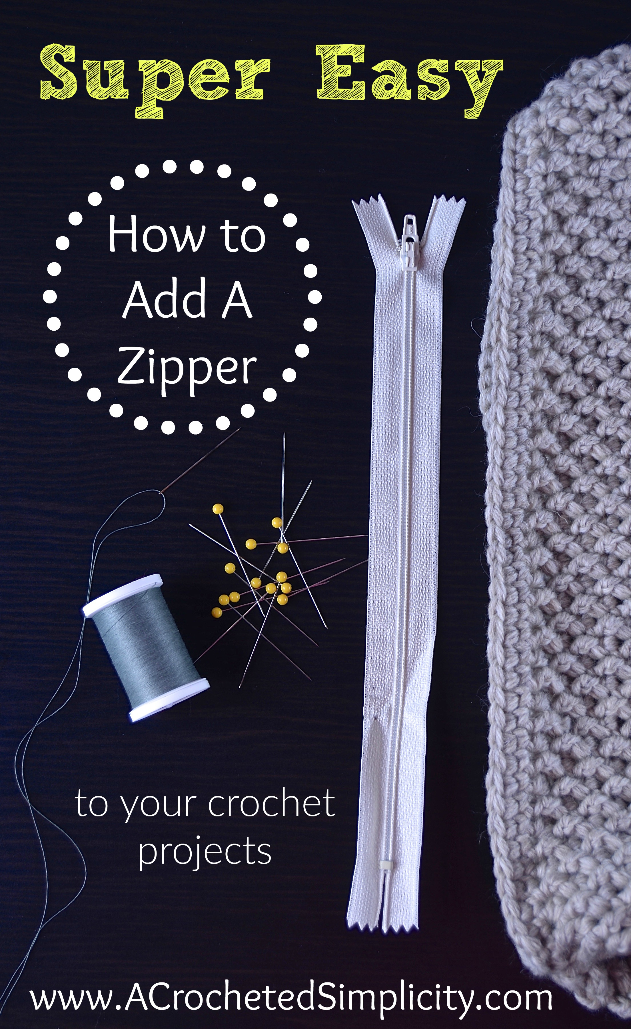 Super Easy Way To Add A Zipper To Your Crochet Projects A Crocheted Simplicity