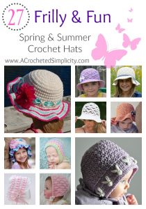 27 Frilly & Fun Spring & Summer Crochet Hats