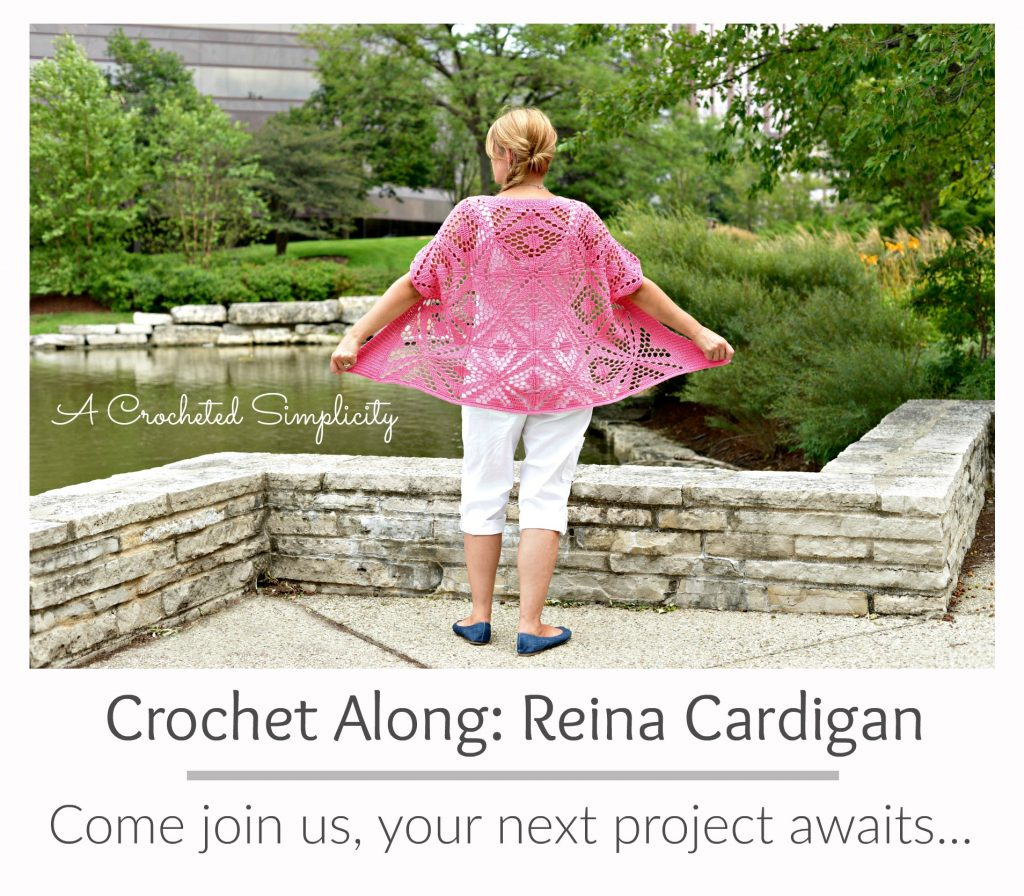 Come join us for the Reina Cardigan CAL! Designed and hosted by A Crocheted Simplicity