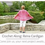 Join us for the Reina Cardigan Crochet Along