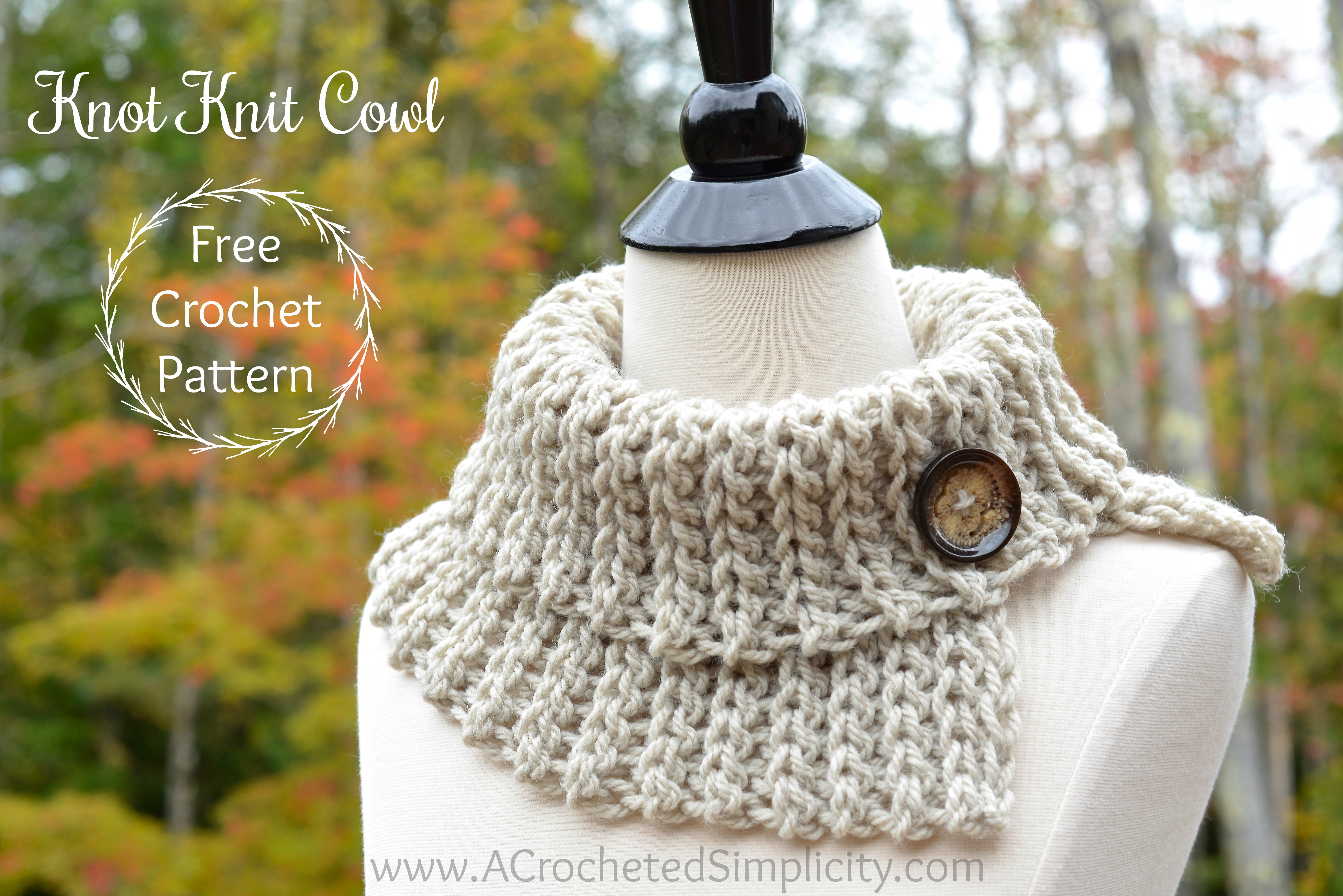 Free Crochet Pattern Knot Knit Cowl A Crocheted Simplicity