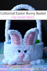 Free Crochet Pattern – Cottontail Easter Bunny Basket