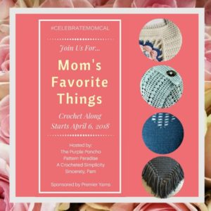 Come join us for the 2018 #CelebrateMomCAL! Free Crochet Patterns, Great Prizes, & FUN!