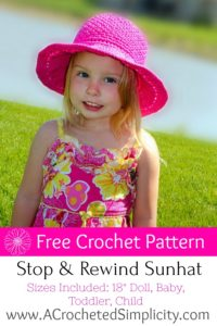 Free Crochet Pattern - Stop & Rewind Sunhat by A Crocheted Simplicity Sizes Included: Doll through Adult Large by A Crocheted Simplicity #crochet #freecrochetpattern