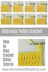 Crochet Stitch Tutorial - How to Crochet the Alternate Treble Crochet Stitch (Chainless Treble Crochet Stitch) by A Crocheted Simplicity