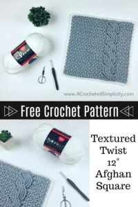 "Free Crochet Pattern - Textured Twist 12"" Afghan Square by A Crocheted Simplicity #crochet #freecrochetpattern #crochetafghansquare"