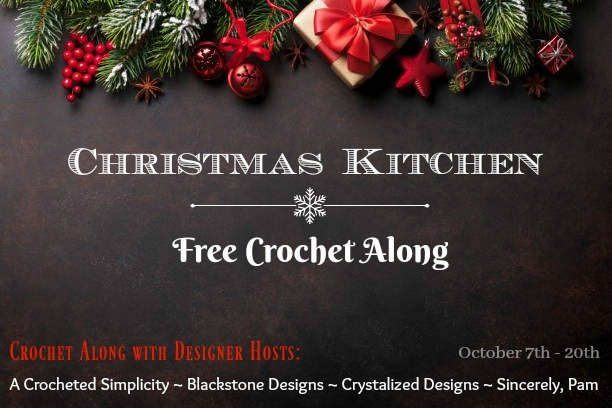 Join us for the Christmas Kitchen Crochet Along - A Free Crochet Along with 4 designer hosts #crochetalong #christmascrochetalong #freecrochetpattern #christmascrochet