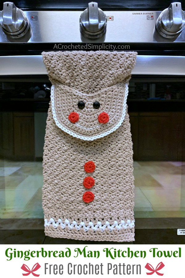 Free Crochet Pattern - Gingerbread Man Kitchen Towel by A Crocheted Simplicity #freecrochetpattern #crochetdishtowel #crochetteatowel #crochetkitchentowel #christmastowel #christmascrochet #gingerbreadman #crochetgingerbreadman