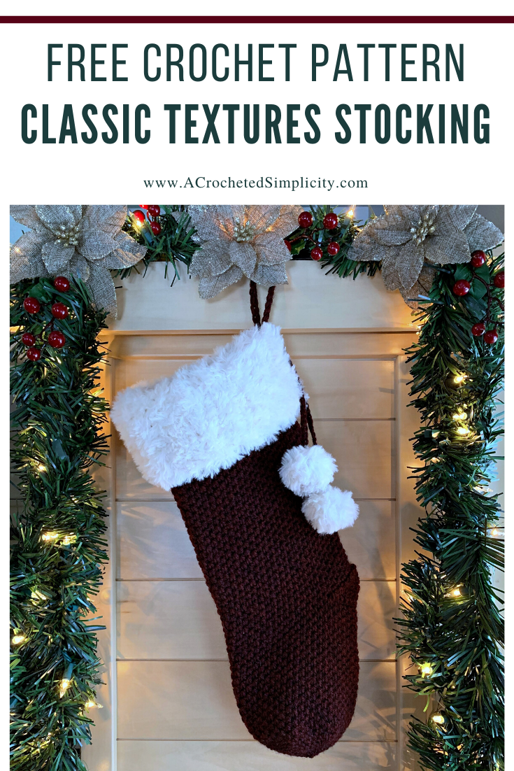 Free Crochet Pattern - Classic Textures Christmas Stocking by A Crocheted Simplicity#freecrochetstockingpattern #freecrochetpattern #crochetchristmas #christmasstockingpattern #crochet #handmadestocking