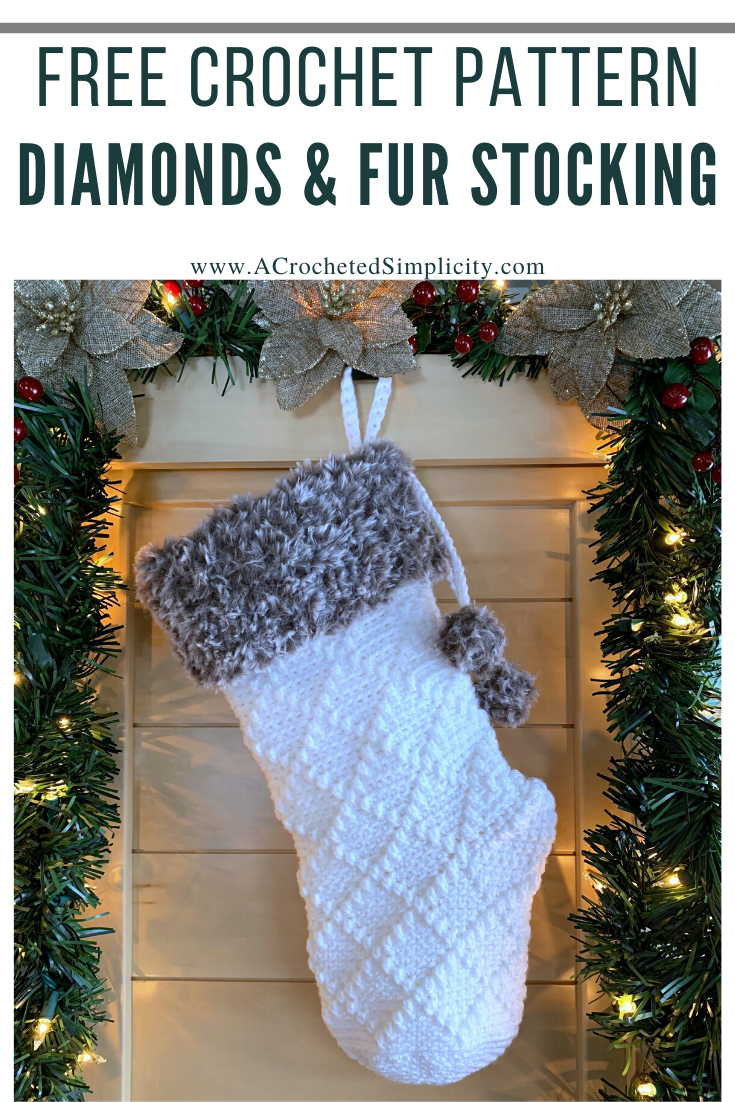 Free Crochet Pattern - Diamonds & Fur Christmas Stocking by A Crocheted Simplicity #freecrochetstockingpattern #freecrochetpattern #crochetchristmas #christmasstockingpattern #crochet #handmadestocking