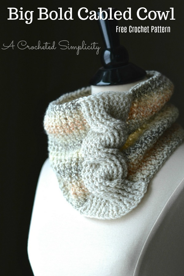 Free Crochet Cowl Pattern: Big Bold Cabled Cowl by A Crocheted Simplicity. #freecrochetpattern #freecrochetcowlpattern #crochetcowlpattern #crochetcables #crochetcablepattern #crochetfashion